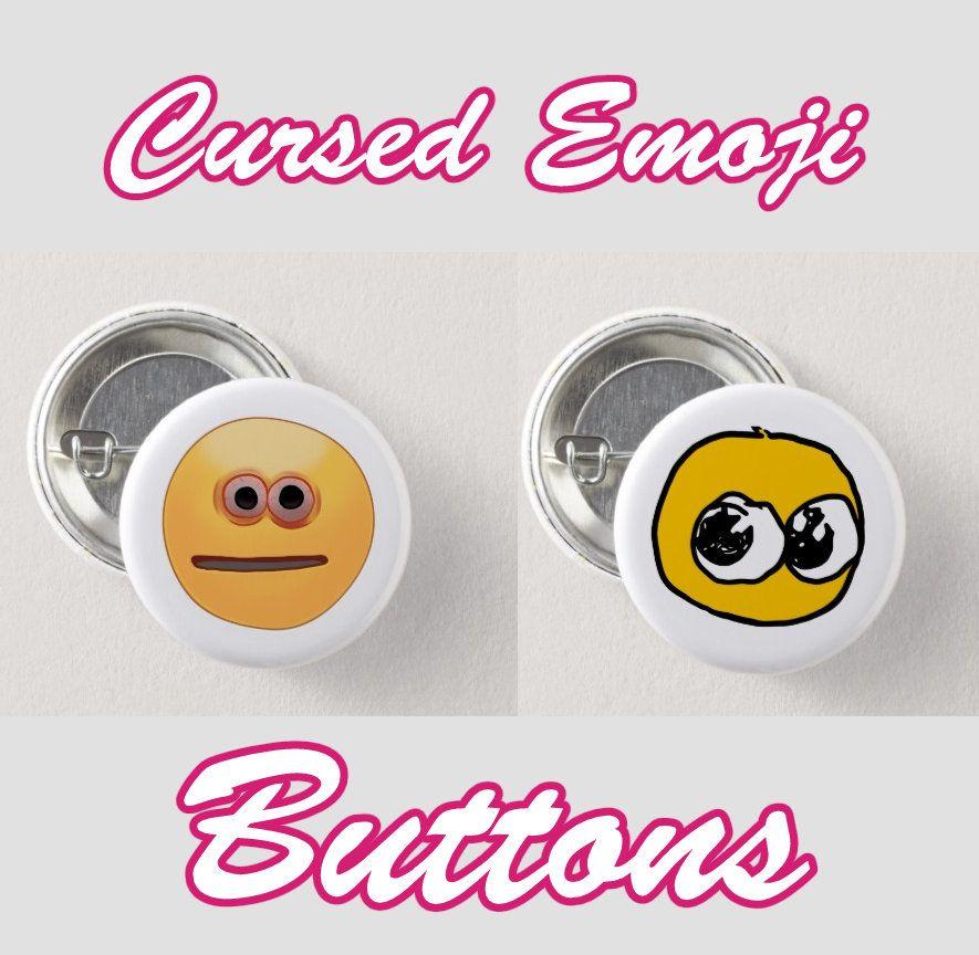 Cursed Emoji Meme Buttons (2pk) PRE-ORDER