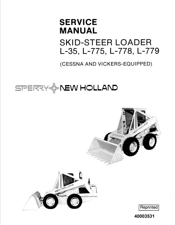 New Holland L35 L775 L778 L779 Skidsteer Service Manual New Holland Vehicle Service Manuals Manual