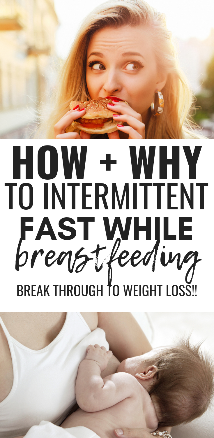 + Why To Intermittent Fast While Breastfeeding You can intermittent fast while breastfeeding, and it can REALLY HELP you lose the baby weight!! Often times intermittent fasting can help you break through a postpartum weight loss plateau!You can intermittent fast while breastfeedin...