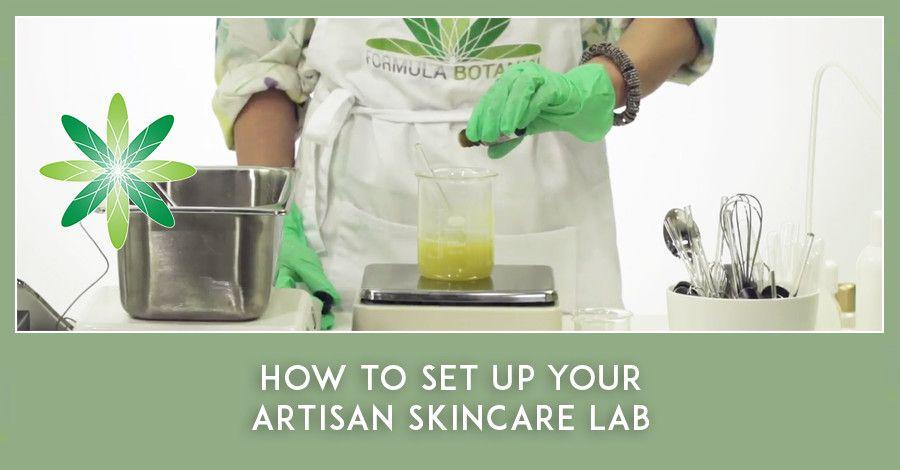 How To Set Up Your Artisan Skincare Lab Skin Care Herbal Skin Care Artisan Cosmetics