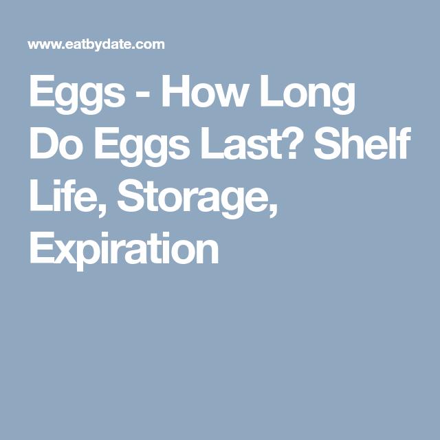Eggs How Long Do Eggs Last? Shelf Life, Storage
