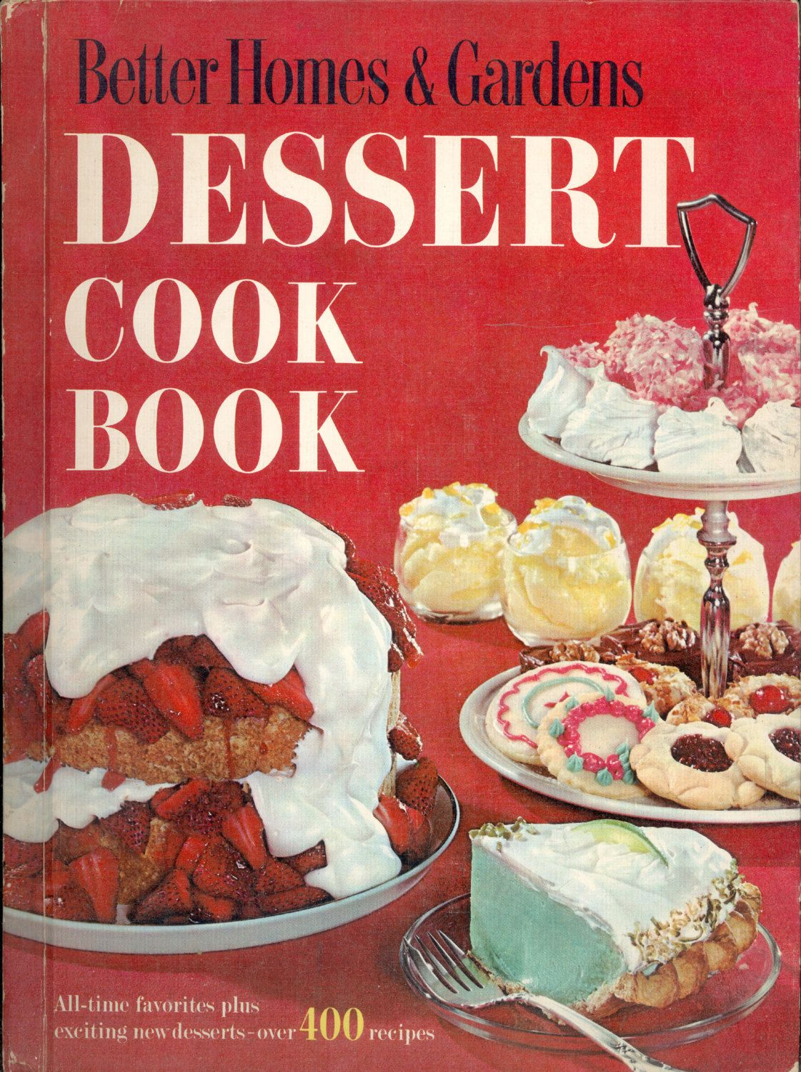 better homes and gardens cookbook. Vintage Cookbook Better Homes \u0026 Gardens Dessert Cook Book 1967 Classic Kitchen Recipes CrabbyCats And