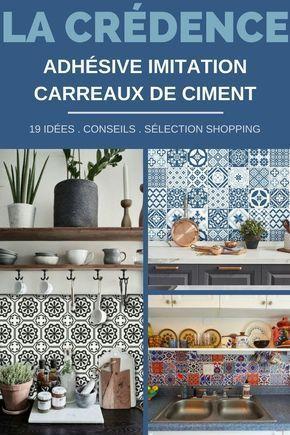 19 id es pour une cr dence adh sive imitation carreaux de ciment projets essayer - Faience adhesive cuisine ...