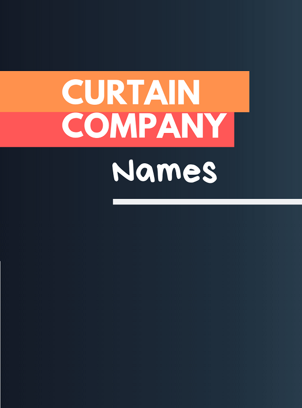 475 Catchy Curtain Company Names Video Infographic Company