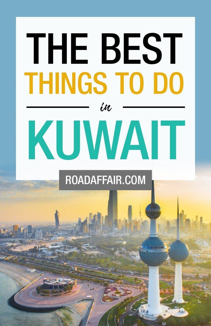 Best Things to Do in Kuwait