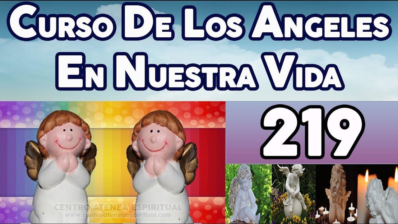 CURSO DE LOS ANGELES EN NUESTRA VIDA 219, ÁNGEL DE LA HONESTIDAD Y EJERC...