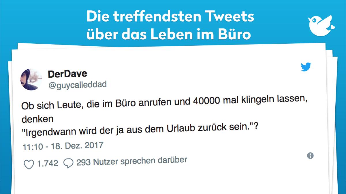 Die Treffendsten Tweets Uber Das Leben Im Buro Spruche Aus Dem