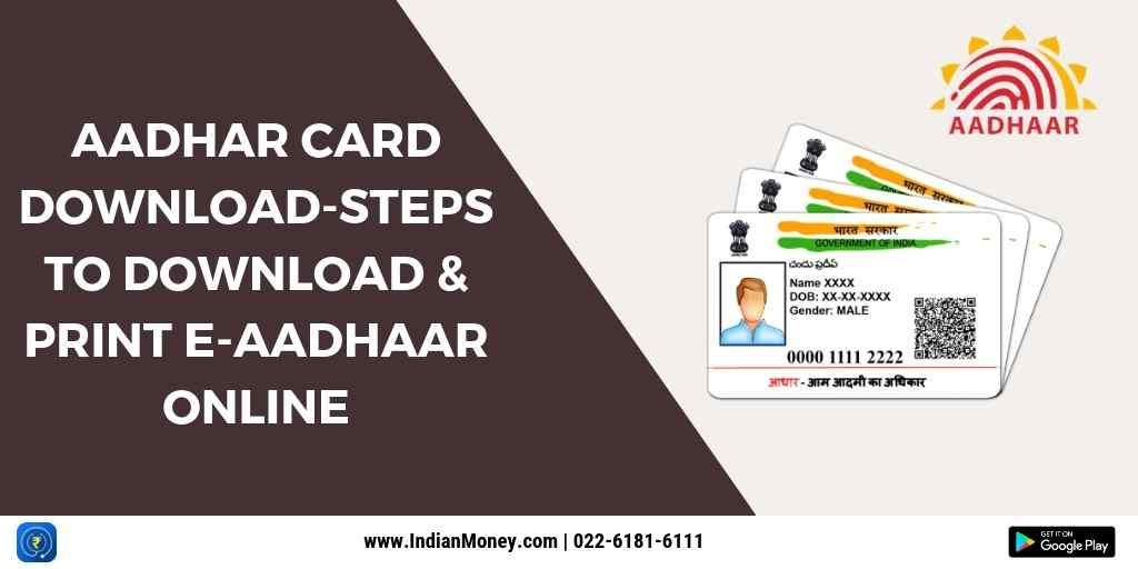 Aadhaar Card Download Steps To Download And Print E Aadhaar