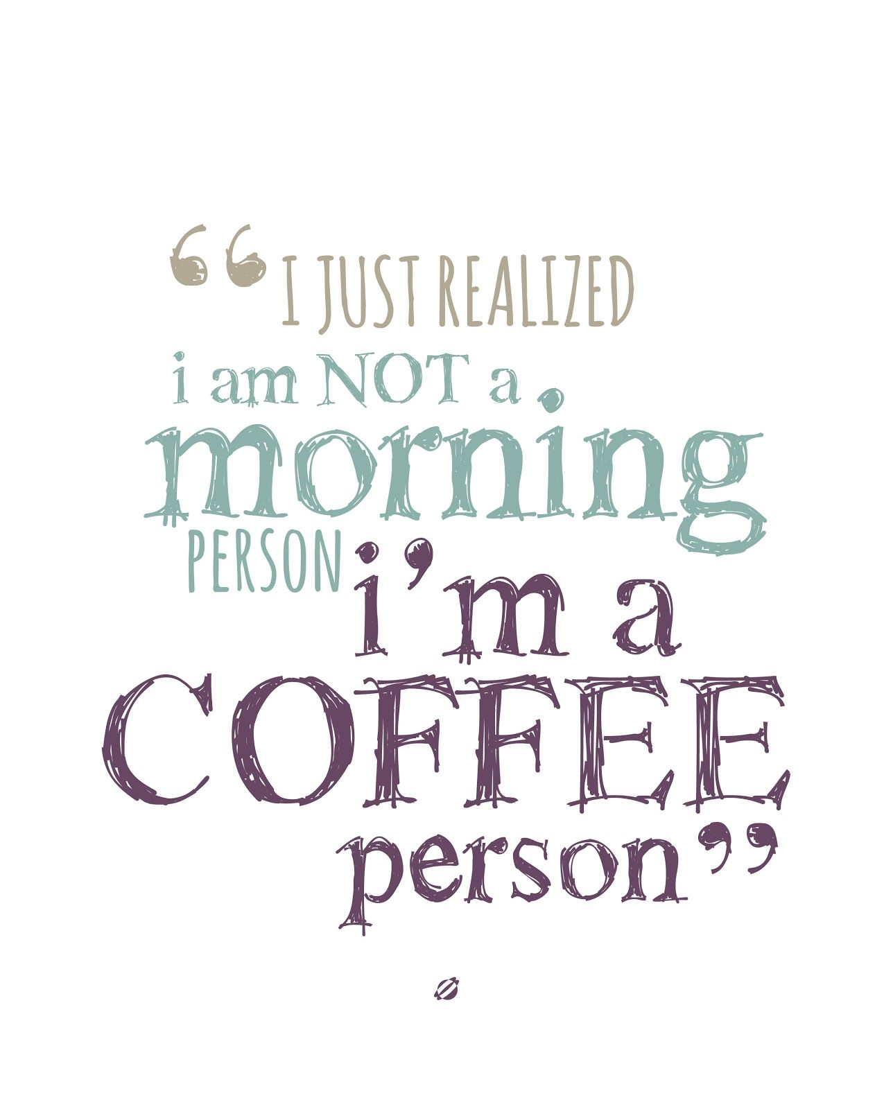 lostbumblebee © i am not a morning person i am a coffee