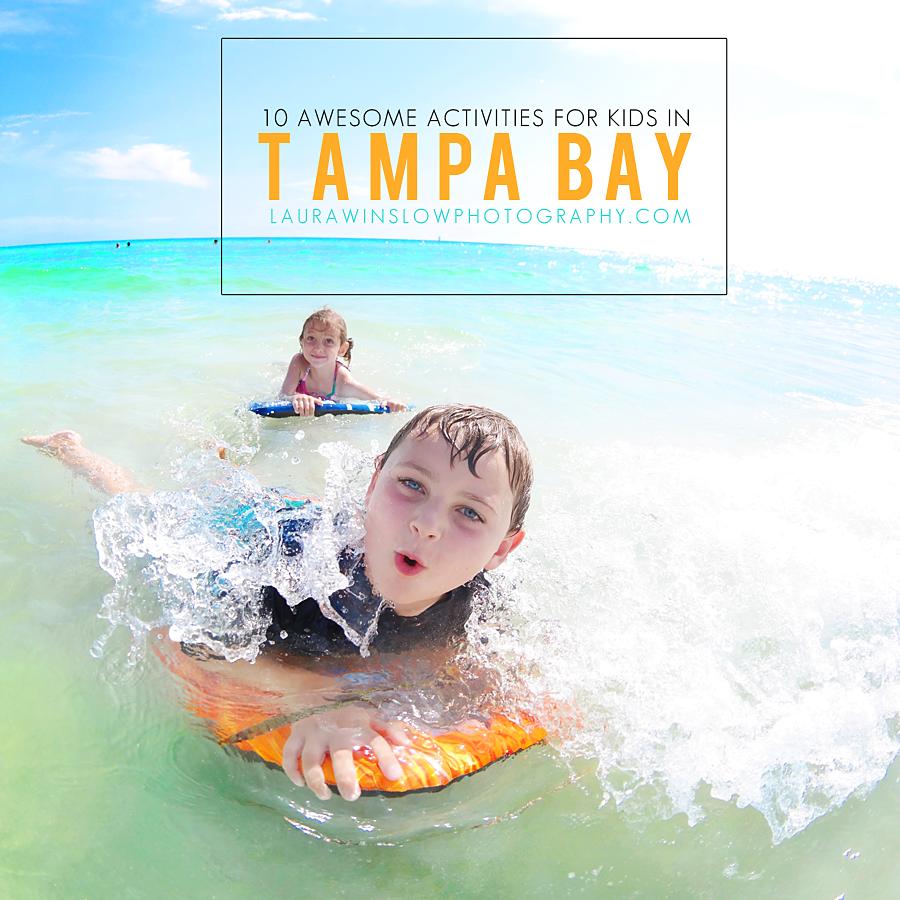 Summer Camp Directory For Tampa Clearwater St Petersburg: My Top 10 Things To Do With Kids And Families In Tampa Bay