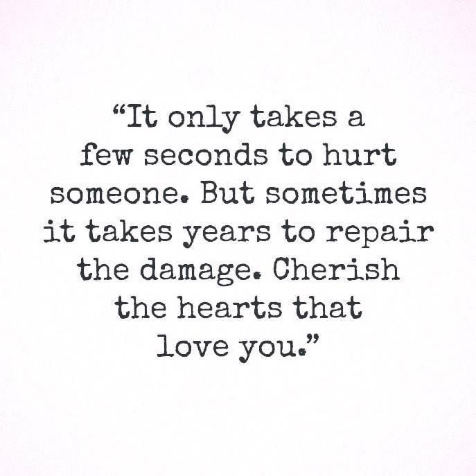 It only takes a few seconds to hurt someone  But sometimes