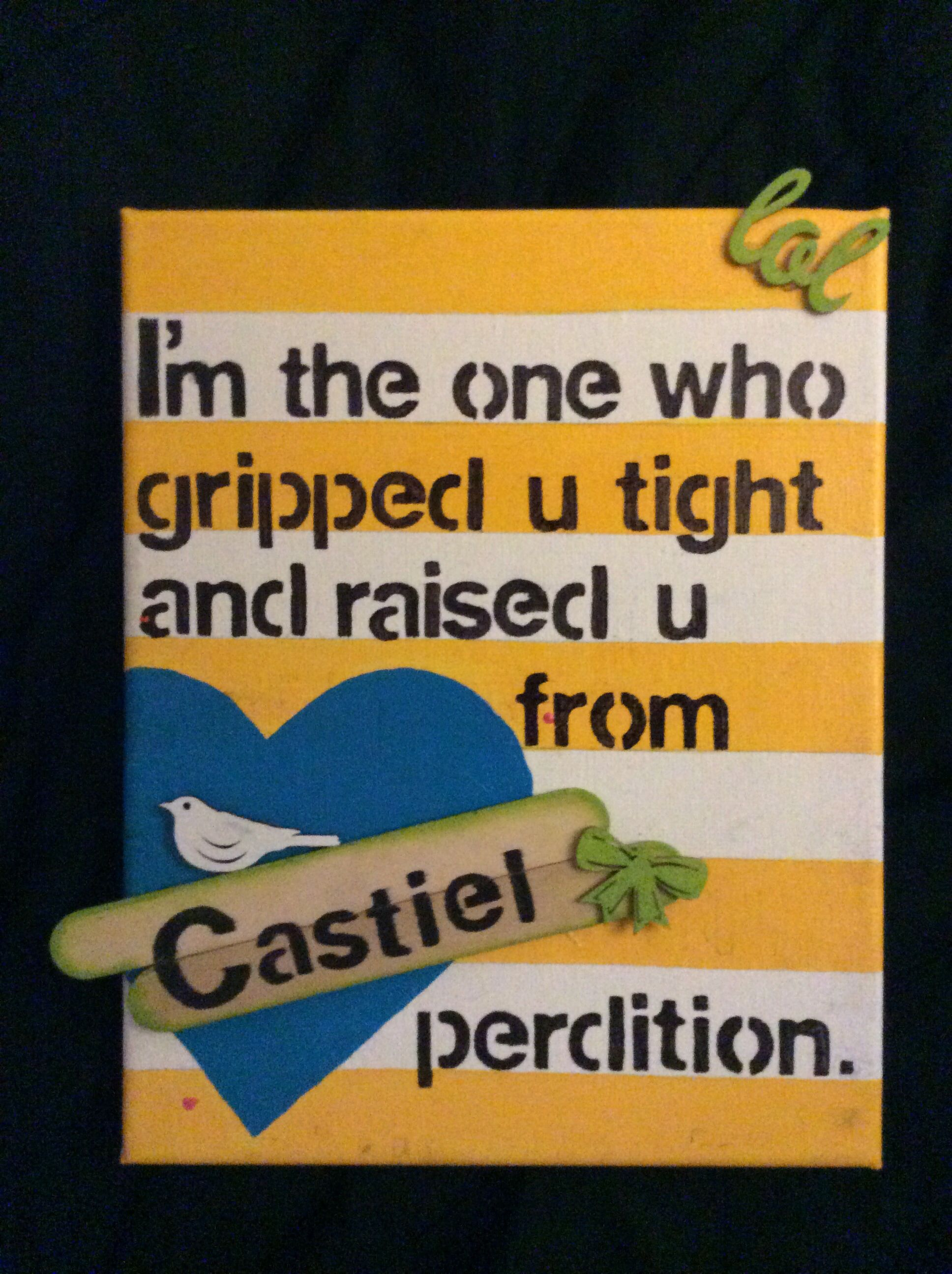 DIY Castiel quote canvas painting from the TV show