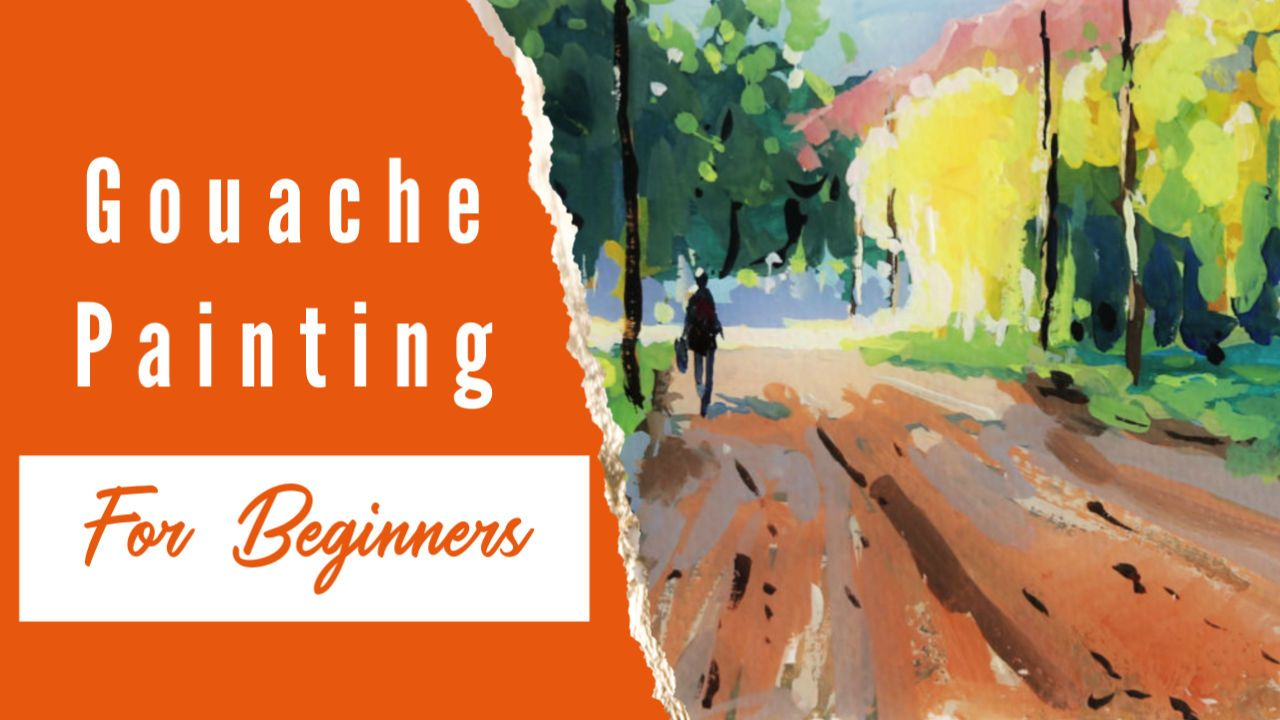 Gouache Painting For Beginners Aquarelle