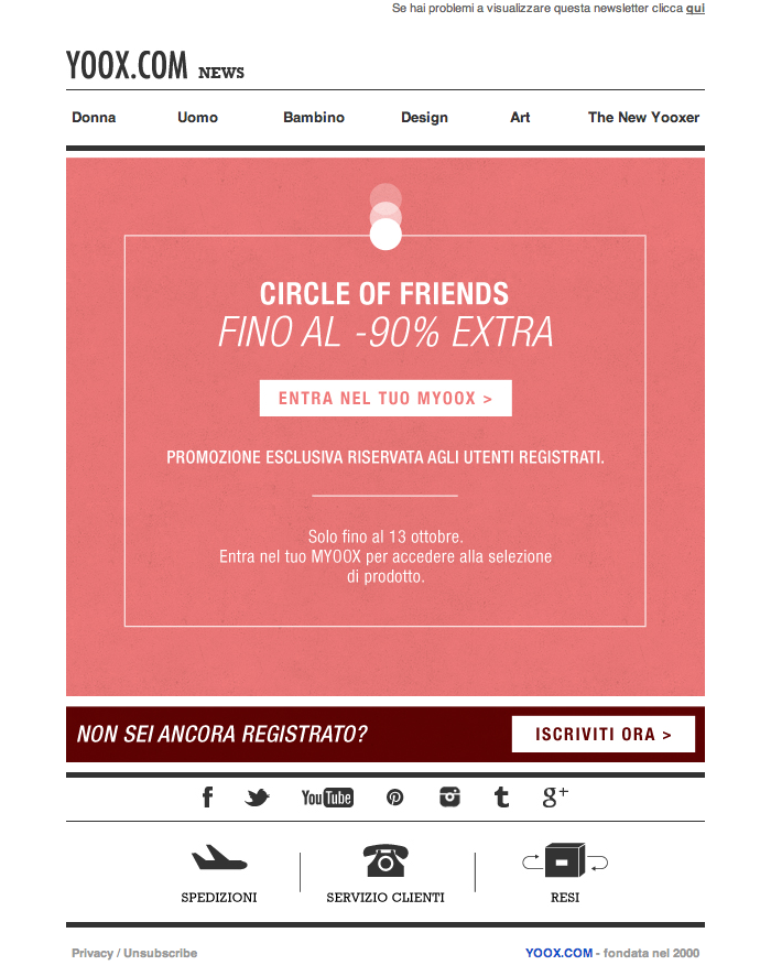 #newsletter Yoox 10.2013 subject: Circle of Friends: Private Sale fino al -90% EXTRA