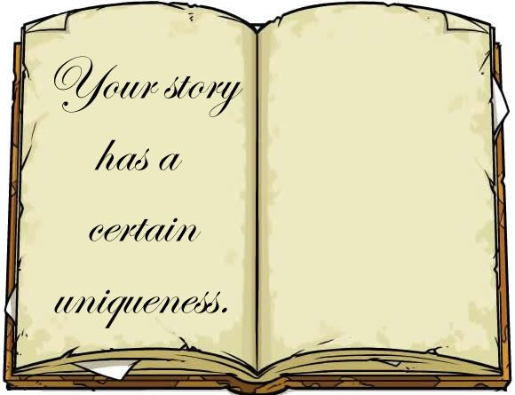 Your story is it's own. No one can write your story. #keepwriting
