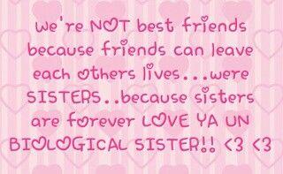 Love Ya Un Biological Sister Happy Birthday Best Friend Quotes