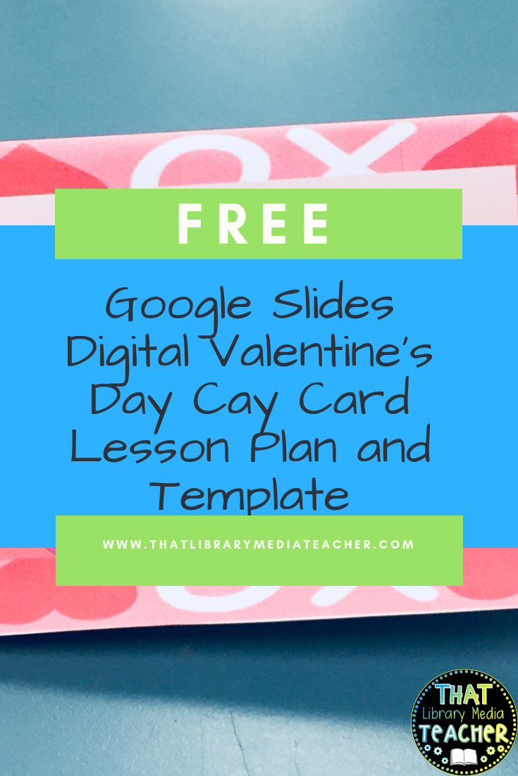 Valentine's Day Cards with Google Slides Lesson Plan | Holiday