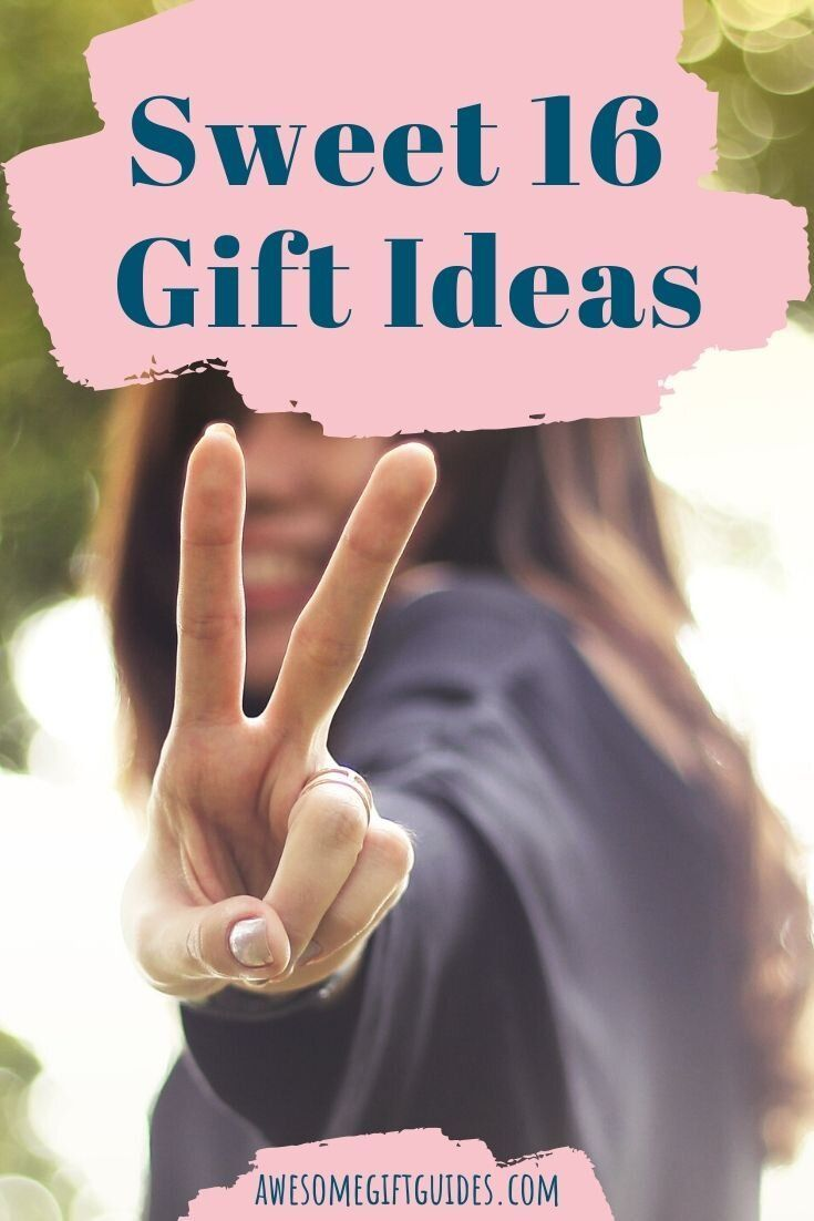 Best sweet 16 gifts for teenagers in 2020