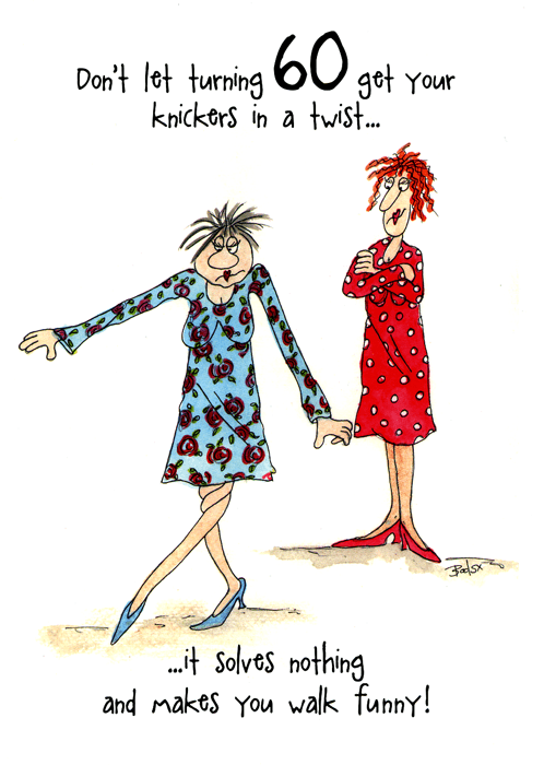 Turning 60 dont get your knickers in a twist birthdays card birthday card turning 60 dont get your knickers in a twist bookmarktalkfo Gallery