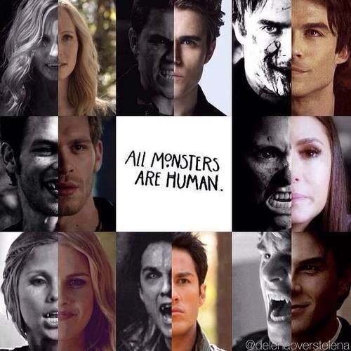 All Monsters are Human. The Vampire Diaries