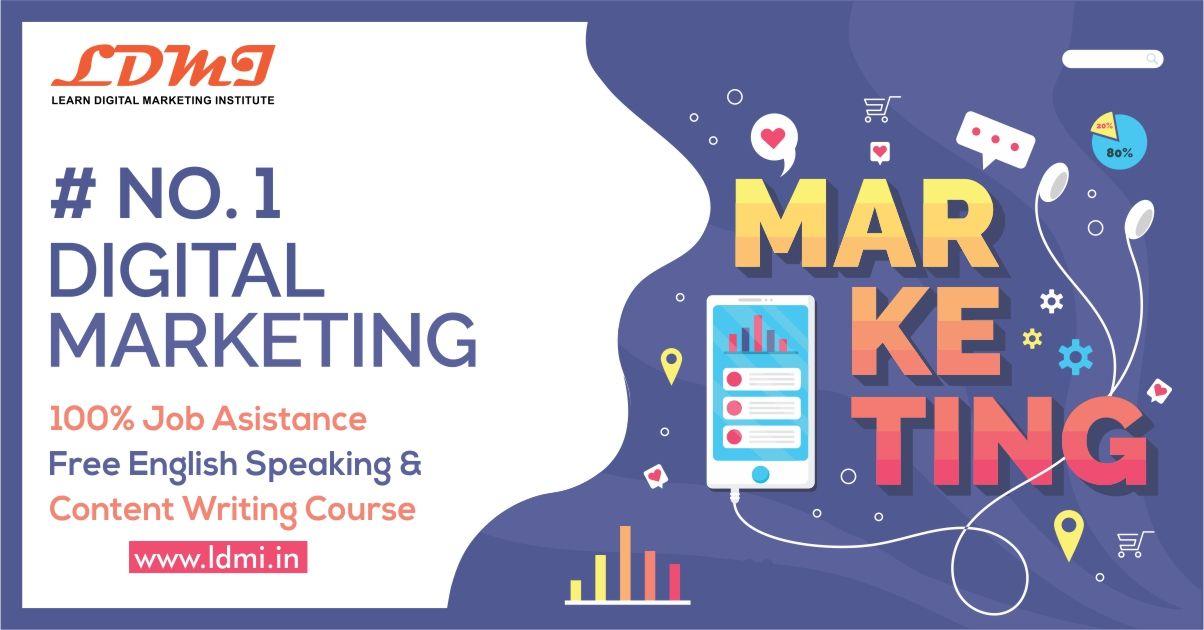 No.1 Digital Marketing Intitute in Delhi 100 Job