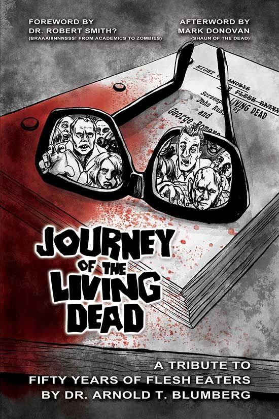 New Definitive Zombie Text JOURNEY OF THE LIVING DEAD