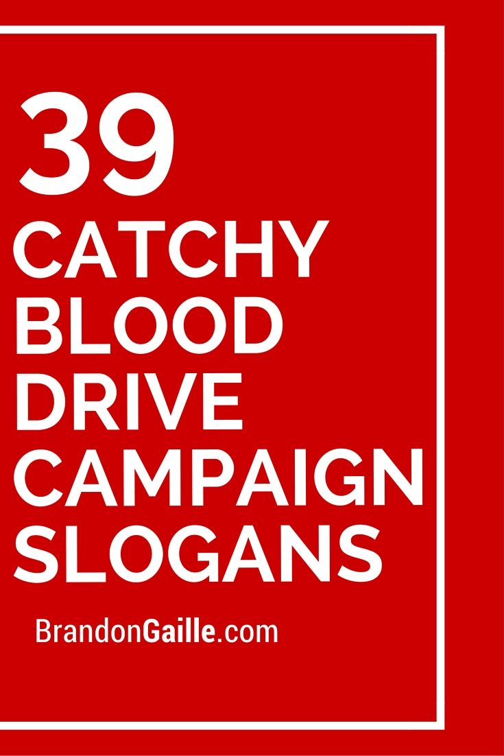 39 catchy blood drive campaign slogans campaign slogans slogan 39 catchy blood drive campaign slogans nvjuhfo Image collections