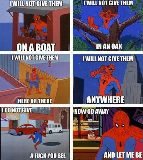 Oh spidey...you get me