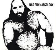 Bad Guynaecology [CD], 27975862