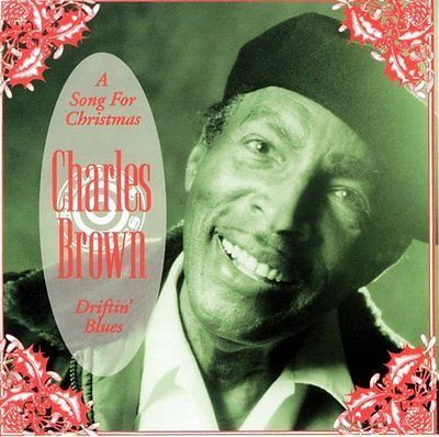 christmas songs and album ln a song for christmas driftin blues charles brown - Blues Christmas Songs