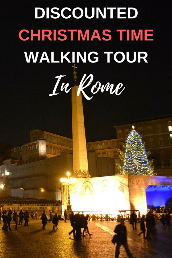 Discounted Rome Christmas Time Walking Tour