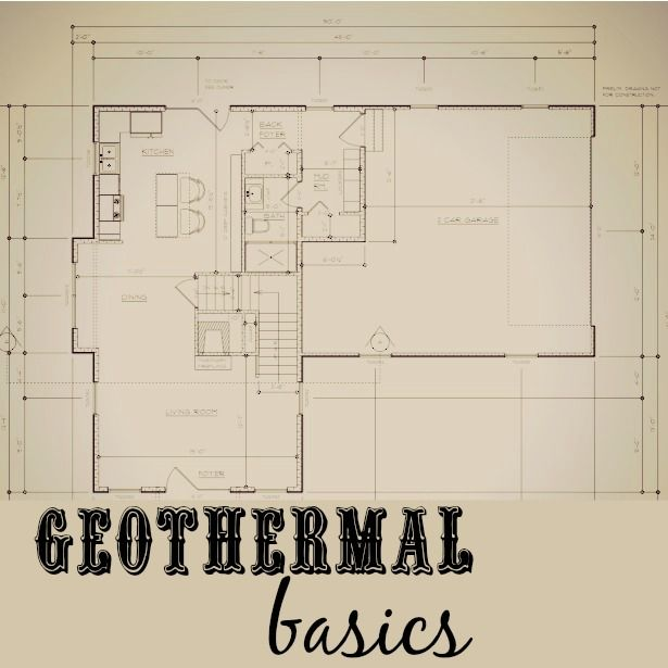 Geothermal basics for new construction traditional for Contracting your own home