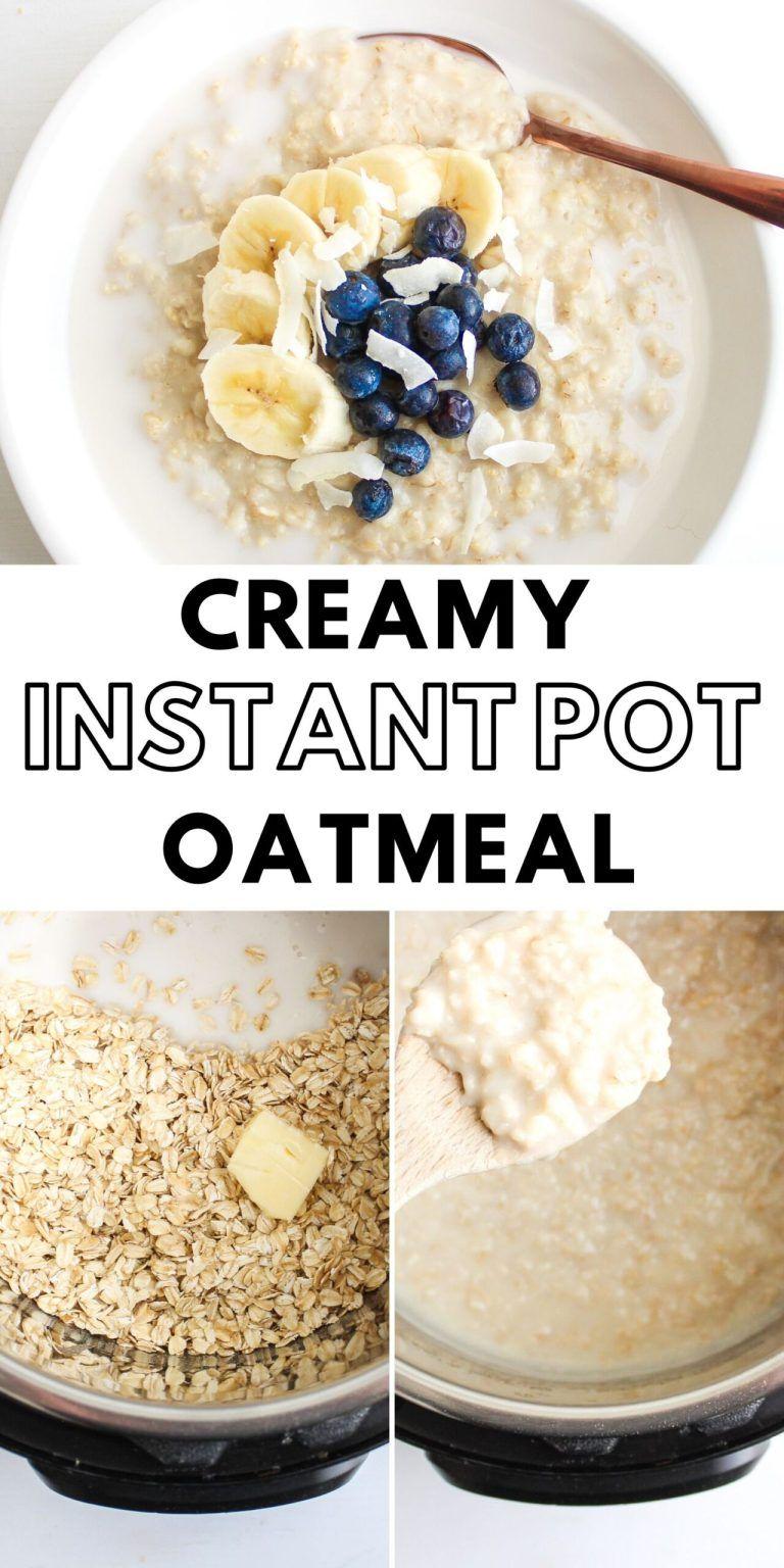 Creamy instant pot oatmeal recipe in 2020 oatmeal