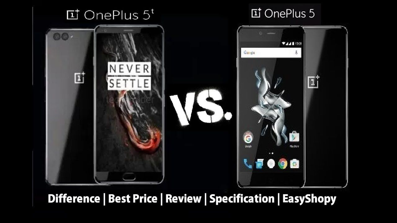 OnePlus 5T vs OnePlus 5 Differences | Tech Advice | Best ...