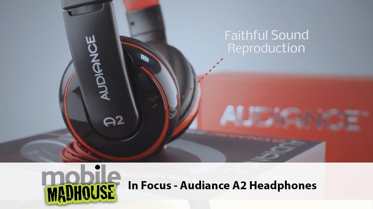 In Focus - Audiance A2 Headphones