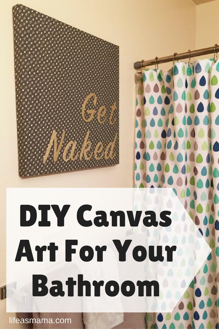 Bathroom Canvas Art: DIY Canvas Art For Your Bathroom