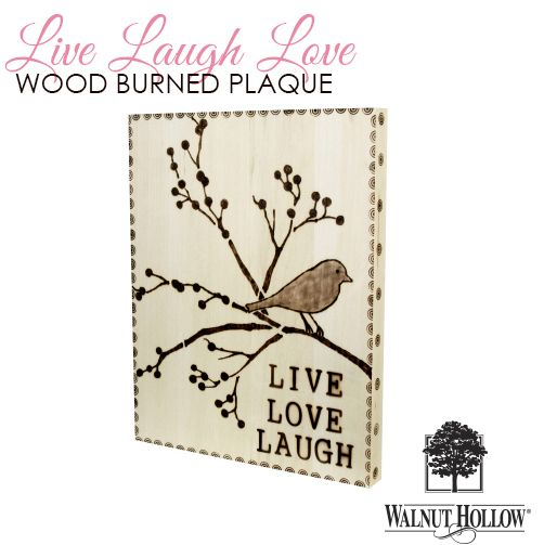 Walnut Hollow Crafts | Live Love Laugh Wood burning