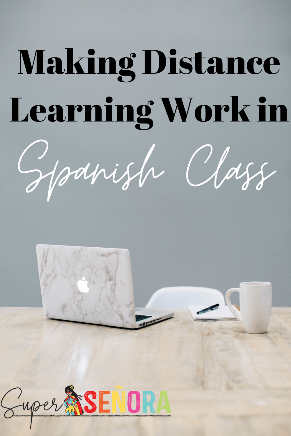 A Reflection on Distance Learning in Spanish Class Super