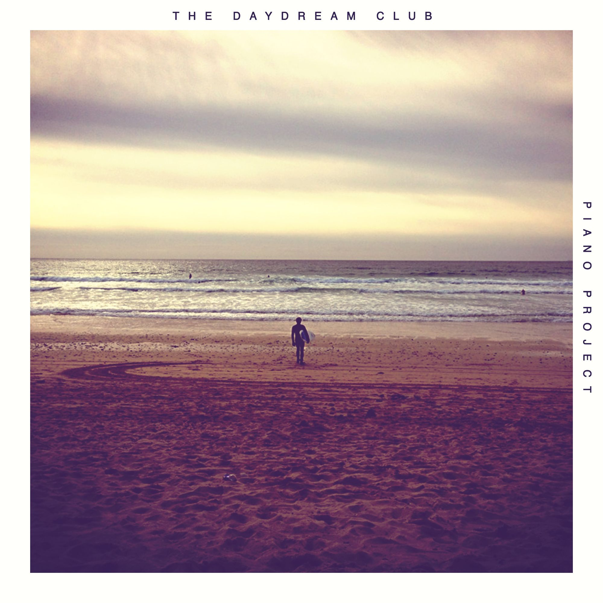 Instrumental Piano Album #PianoProject #TheDaydreamClub