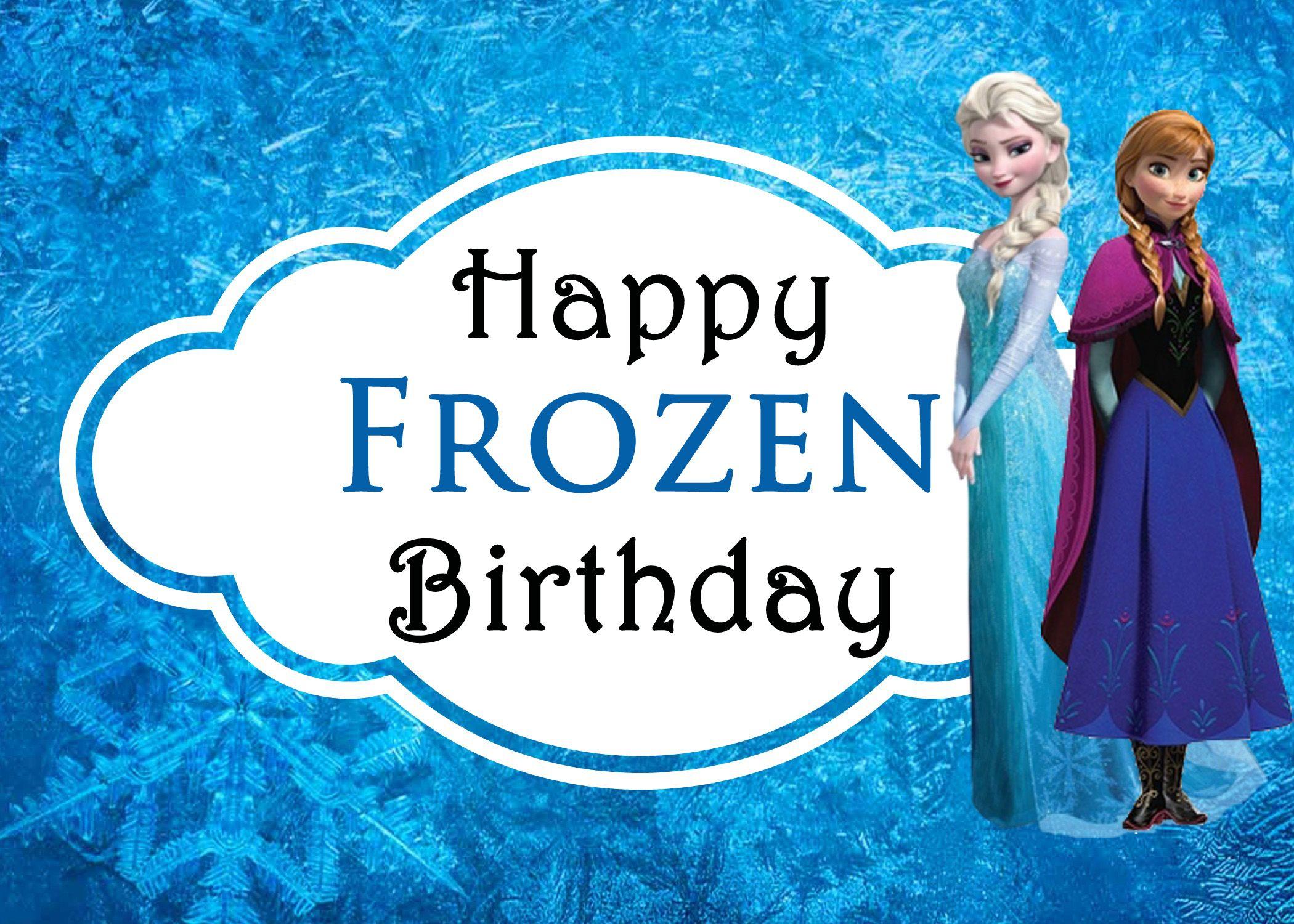 Celebrating Sisters With Disneys Frozen Free Printable Birthday – Make My Own Birthday Card Online Free
