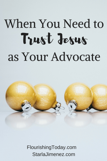 When You need to Trust Jesus as Your Advocate   christianity