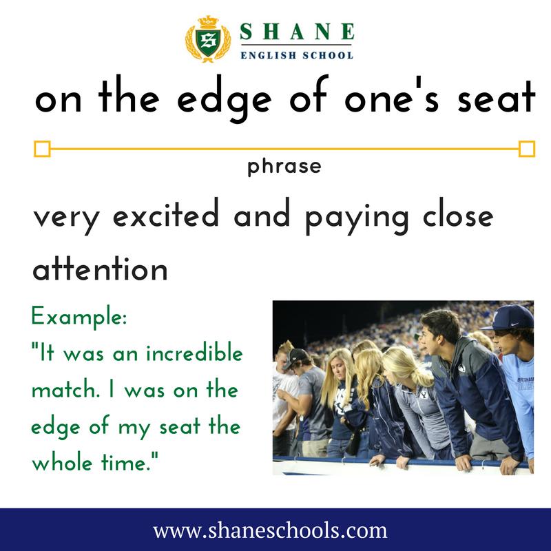 On The Edge Of One S Seat English Lesson English Phrases English Idioms Idioms