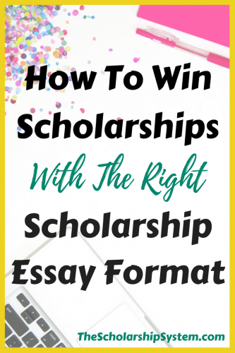 004 How to Win Scholarships with the Right Scholarship Essay