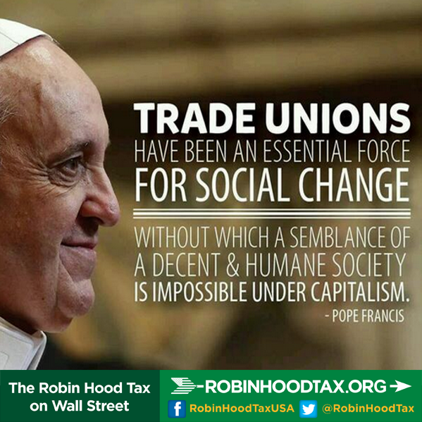 Pin By Linda K Jett On Apolitics Trade Union Pope Francis S Quote