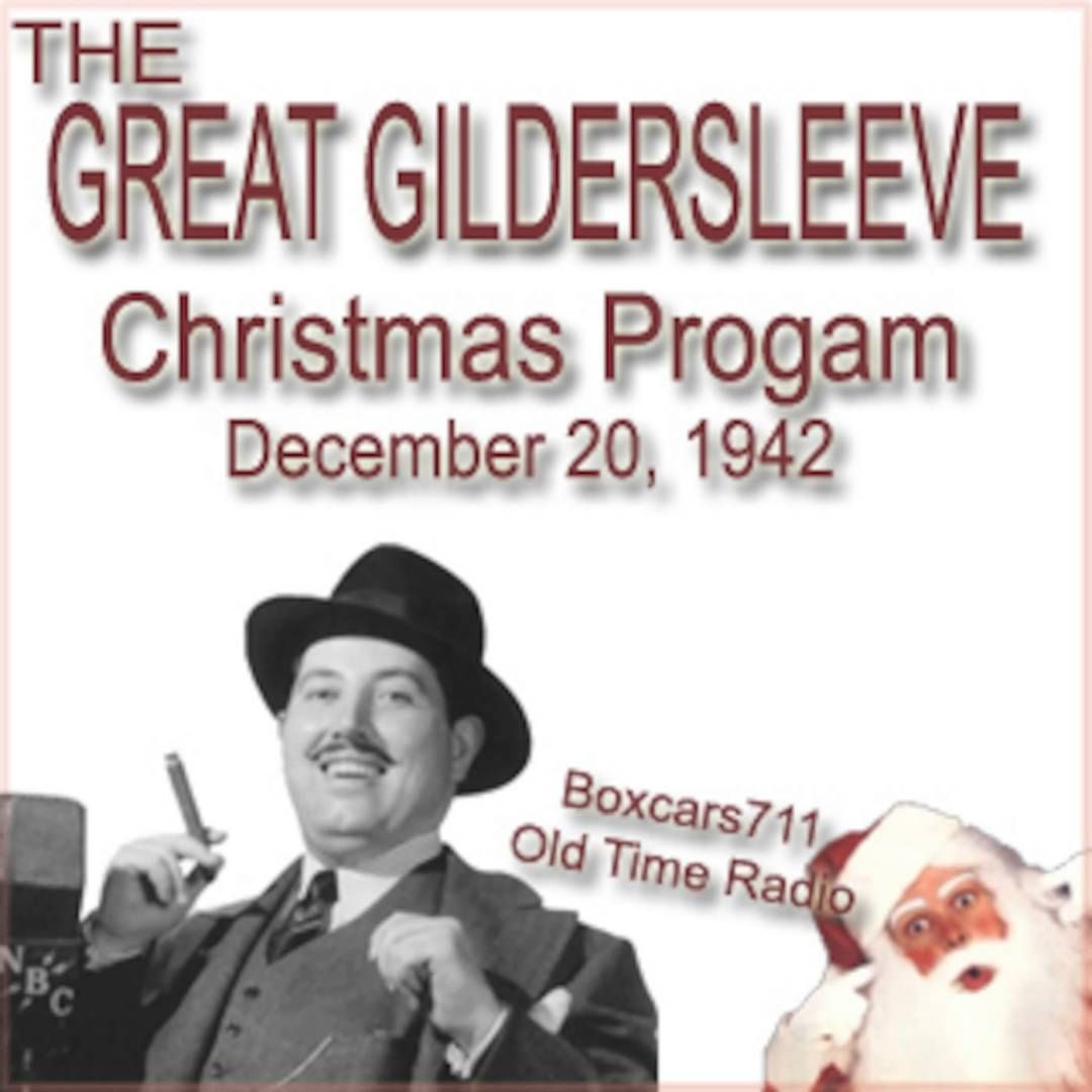 the great gildersleeve christmas program 12 20 1942 old time radiochristmas - Old Time Radio Christmas