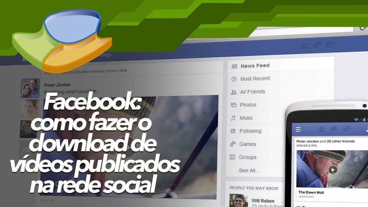 Http Www Tecmundo Com Br Tutorial 57903 Facebook Fazer Download