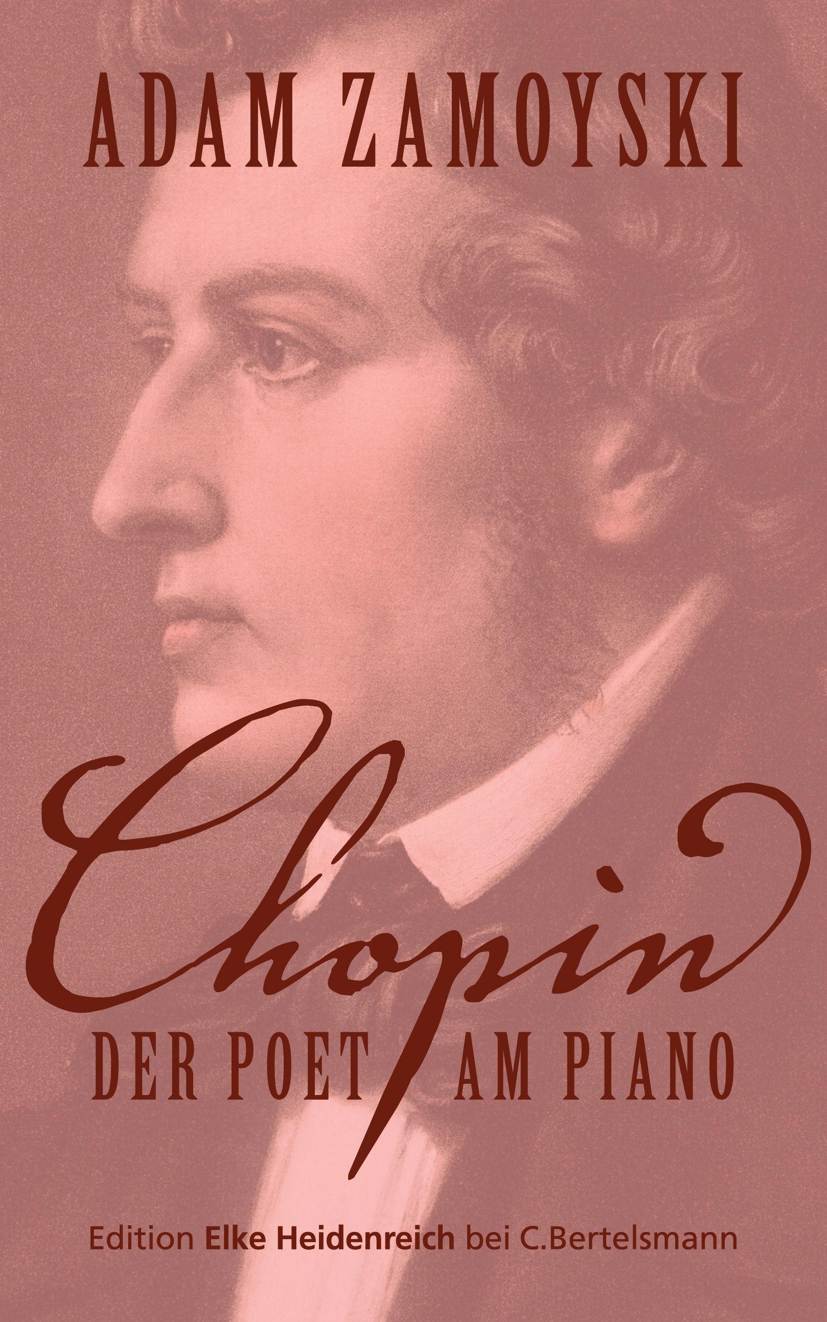 """""""Hut ab, Ihr Herren, ein Genie"""": Eine Buchempfehlung von Carsten Hansen zum Buch """"Chopin"""" von Adam Zamoyski von C. Bertelsmann!"""