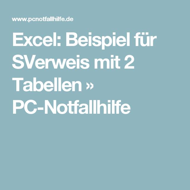 Excel: Beispiel für SVerweis mit 2 Tabellen » PC-Notfallhilfe ...