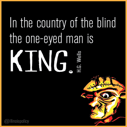 In the country of the blind, the one-eyed man is king