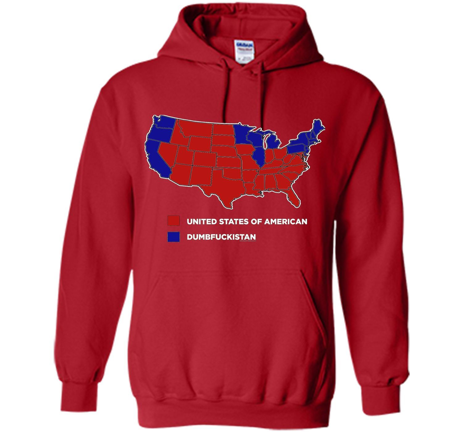 Dumbfuckistan T Shirt United State Of America Cool Shirt Pullover